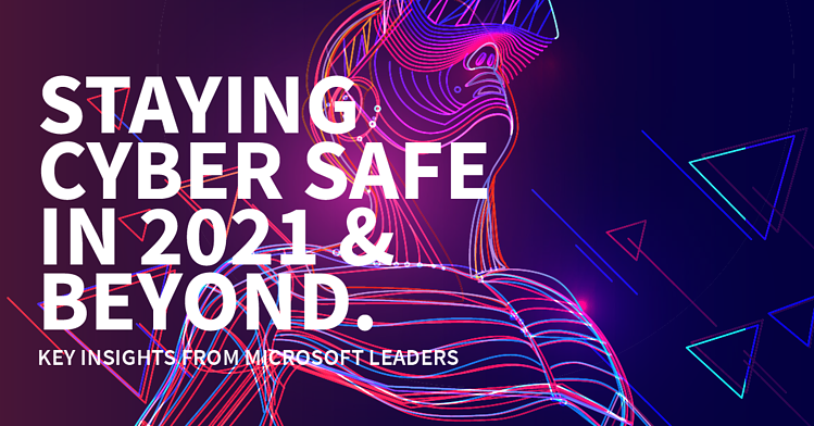 blog header - cyber safe 2021 and beyond-01[1]